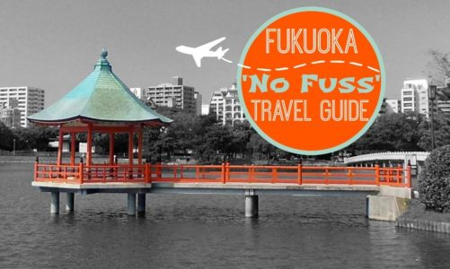 Fukuoka Japan 'No Fuss' Travel Guide | What to See and Do