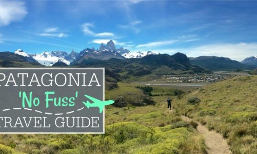 Patagonia Travel Guide and Itinerary | Everything You Need to Know