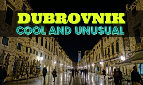 Cool and Unusual Things to do in Dubrovnik Croatia