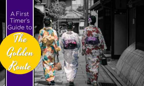 Best Japan Tours & Vacation Packages | First-Timers Guide to The Golden Route