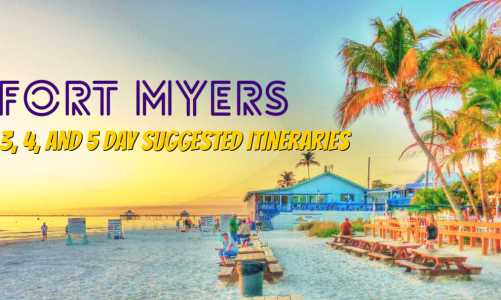 Fort Myers Florida Best Itinerary | Get 3, 4, and 5 Day Itineraries