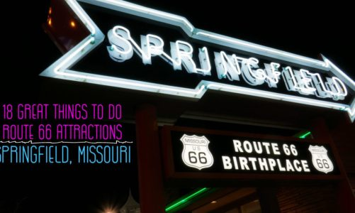 18 Things to Do in Springfield Missouri and Best Route 66 Attractions