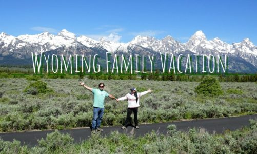 Planning a Family Vacation to Wyoming | 6 Things to Do After Yellowstone