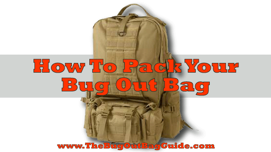 how to pack a bug out bag