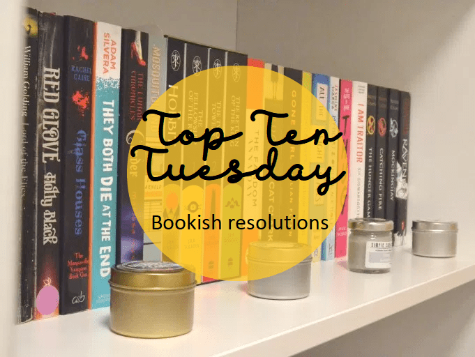 Top Ten Tuesday: Bookish resolutions