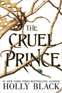 The Cruel Prince by Holly Black cover