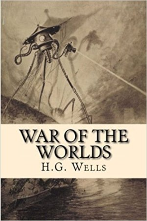 War of the Worlds by H.G. Wells