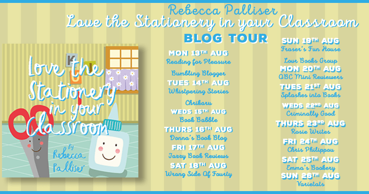 Blog tour: Love the Stationery in Your Classroom by Rebecca Palliser