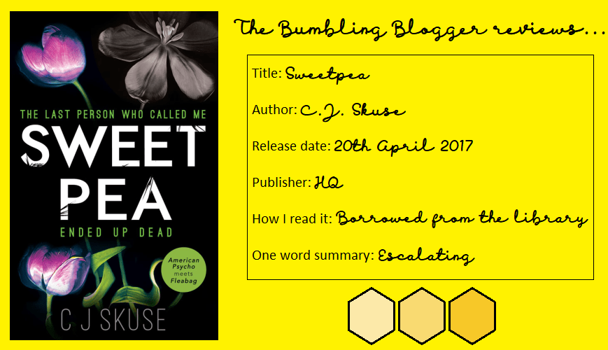 Review: Sweetpea by C.J. Skuse