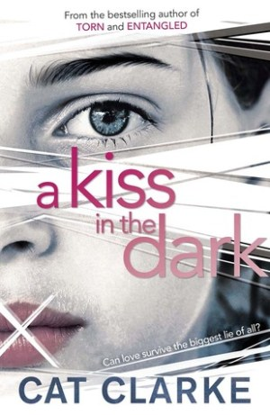 A Kiss in the Dark by Cat Clarke