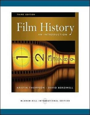 Film History by David Bordwell and Kristin Thompson