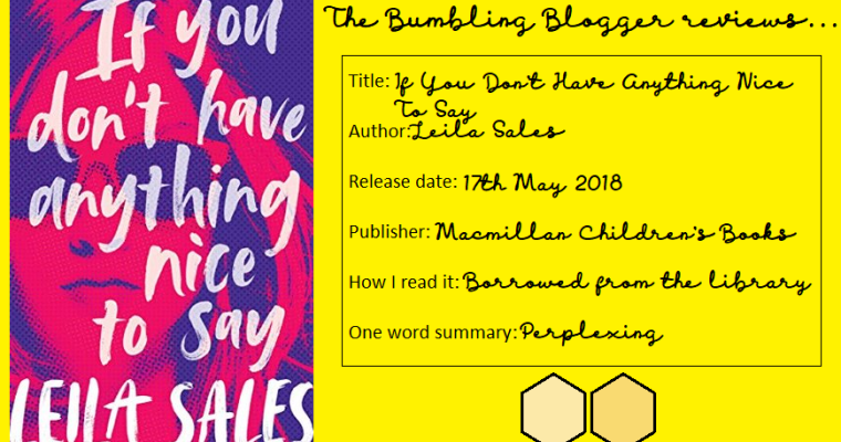 Blogtober Day 5: Review: If You Don't Have Anything Nice To Say by Leila Sales