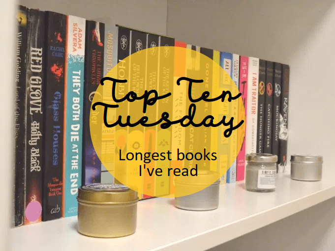 Blogtober Day 9: Top Ten Tuesday: Longest books I've read