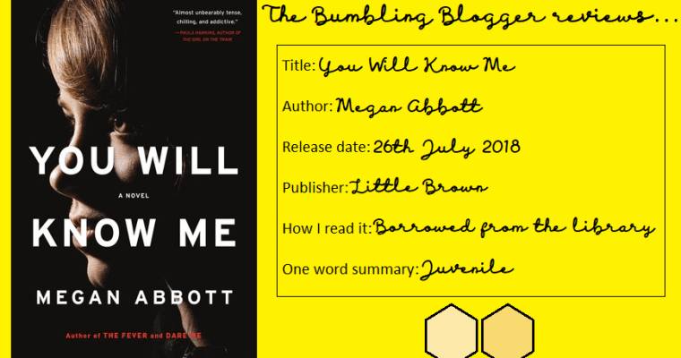 Blogtober Day 14: Review: You Will Know Me by Megan Abbott