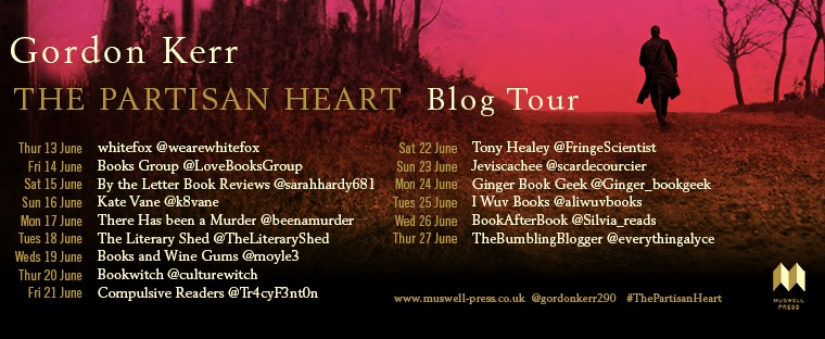 Blog tour: The Partisan Heart by Gordon Kerr