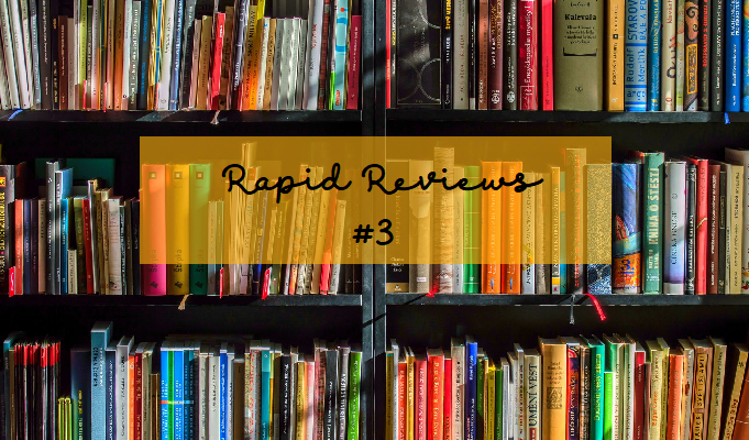 Rapid Reviews #3