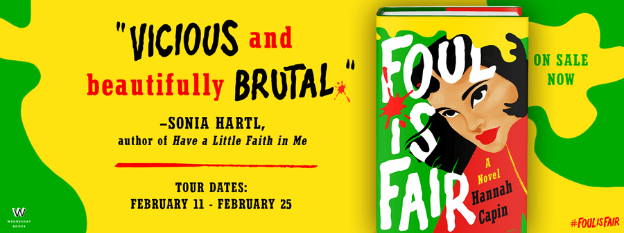 Blog tour: Foul is Fair by Hannah Capin