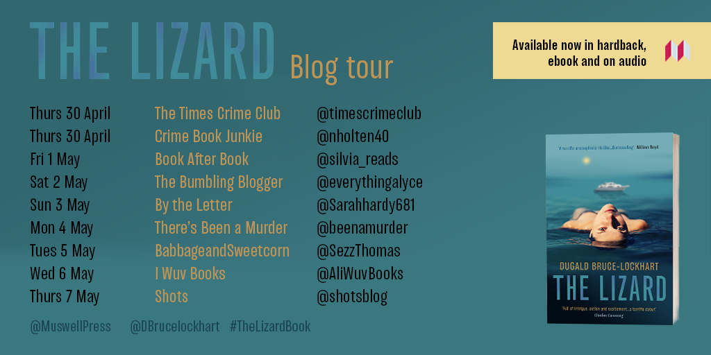 Blog tour: The Lizard by Dugald Bruce-Lockhart