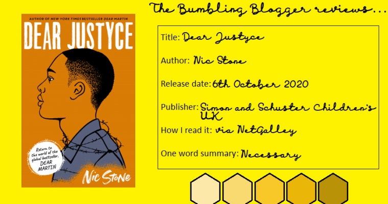 BLOGTOBER Day 5: Dear Justyce (Dear Martin #2) by Nic Stone