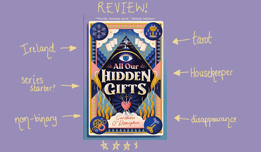 REVIEW: All Our Hidden Gifts by Caroline O'Donoghue