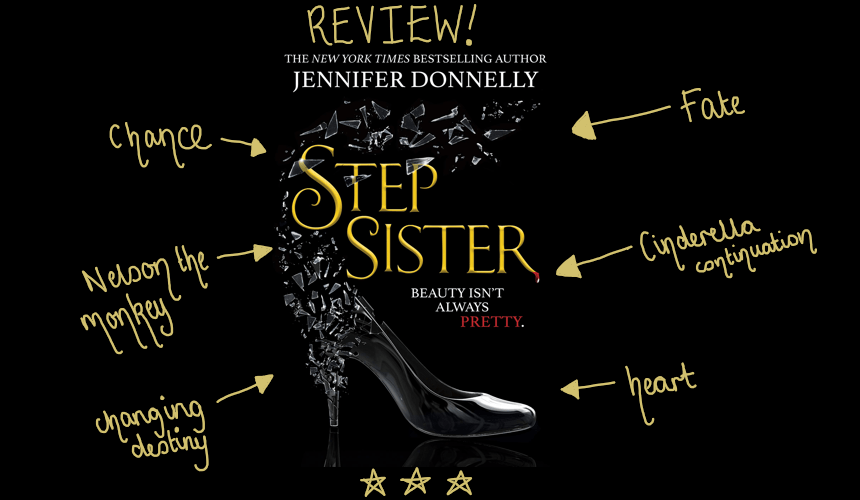 REVIEW: Stepsister by Jennifer Donnelly