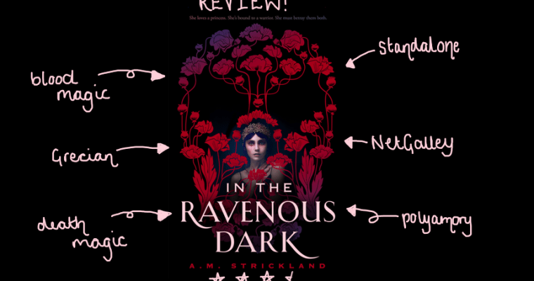 REVIEW: In the Ravenous Dark by A.M. Strickland