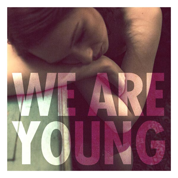 Fun - We are young