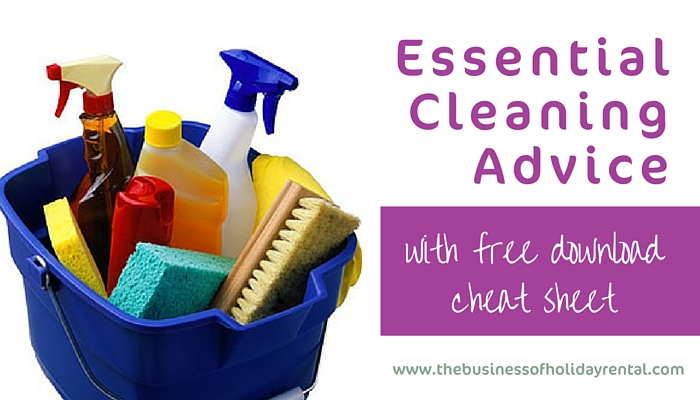 Essential Cleaning Advice For Holiday Home Owners