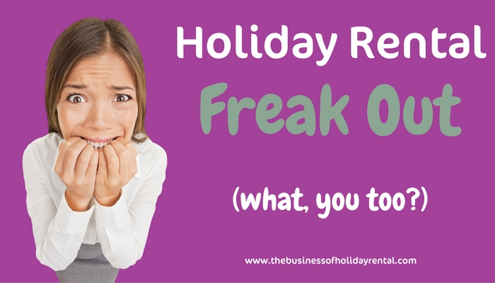 Holiday Rental Freak Out