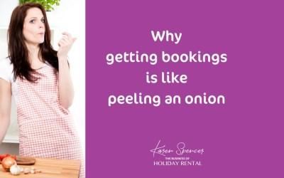 Why Getting Bookings Is Like Peeling An Onion