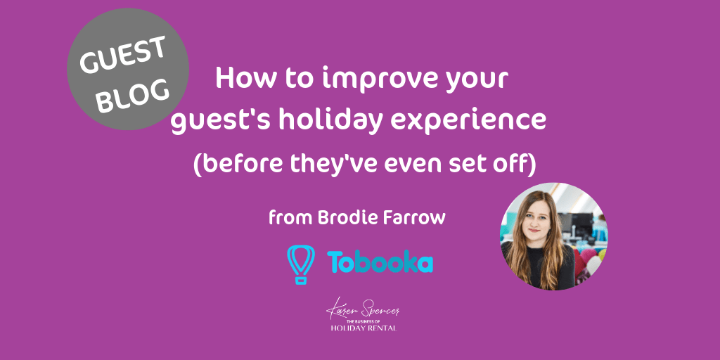 How to improve your guests holiday experience before they've even set off