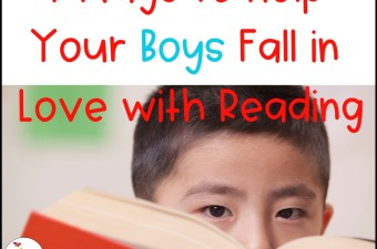 7 Ways to Help Your Boys Fall in Love with Reading