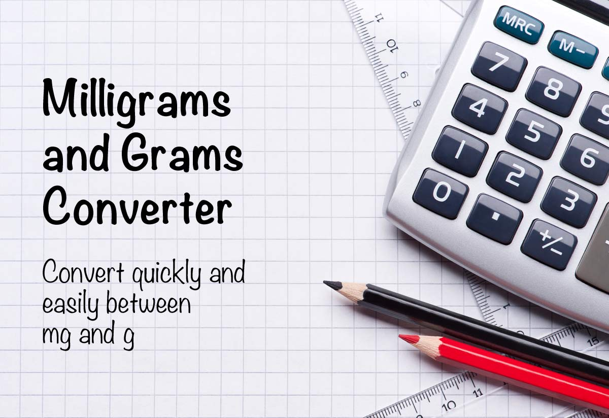Milligrams And Grams Converter Mg To G