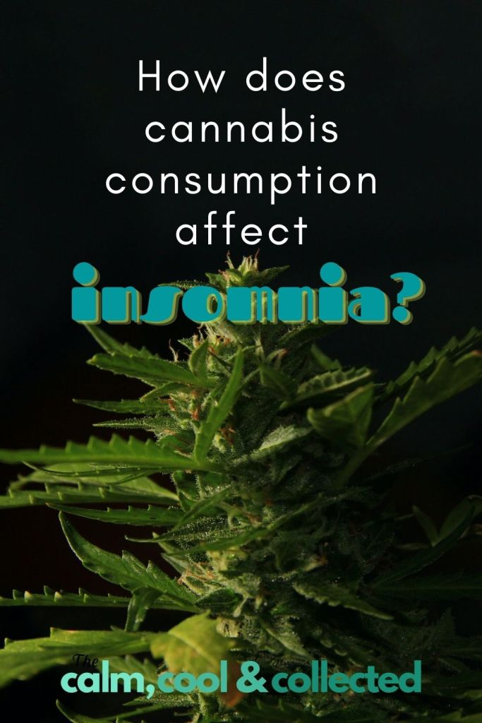 How Does Cannabis Consumption Affect Insomnia?