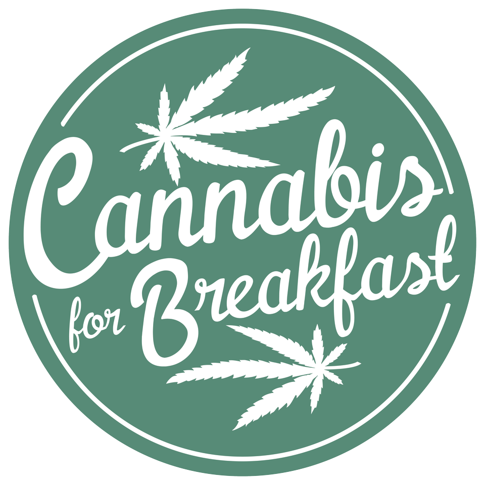 Cannabis for Breakfast