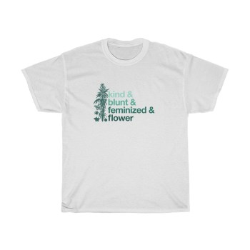 THE CALM, COOL & COLLECTED <br> Feminized Flower T-Shirt