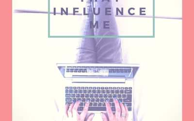 Top 5 Blogs That Influence Me