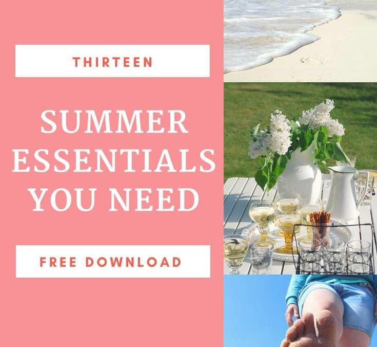 13 Summer Essentials You Need (free download)