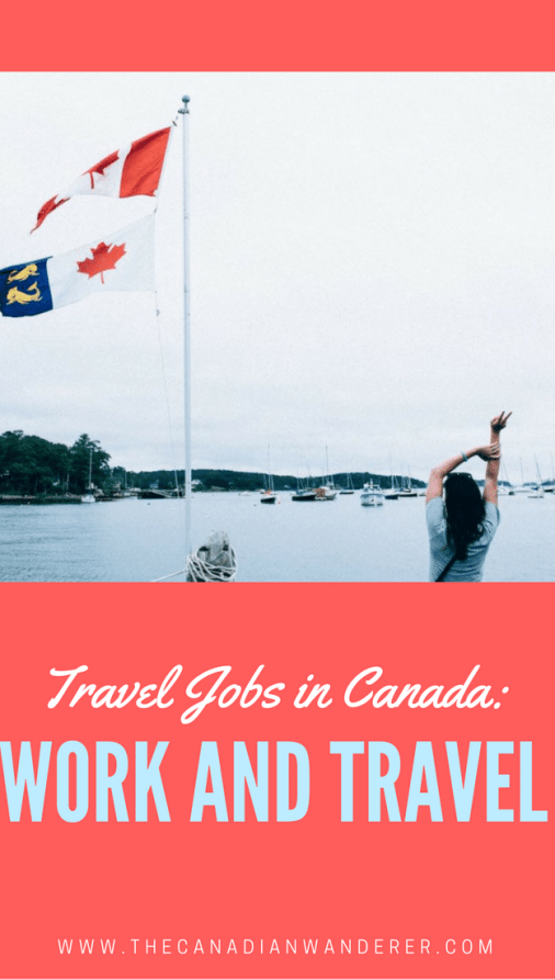 Are you looking to work and travel in Canada? Amazing travel jobs available for Canadians, PR and working holiday visas! Work Abroad | Canada | Travel Jobs