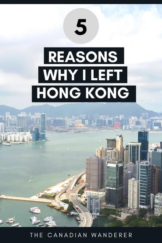 Reasons Leaving Hong Kong - Canadian Wanderer