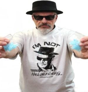 I'm Not Heisenberg