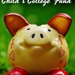 How to Save for your Child's College Fund