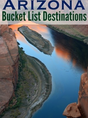 Arizona Bucket List Destinations