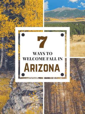 7 Ways to Welcome Fall in Arizona