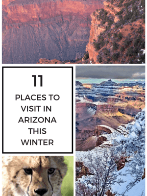 11 Places to Visit in Arizona this Winter
