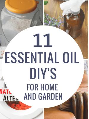 11 Essential Oil DIYs for Home and Garden