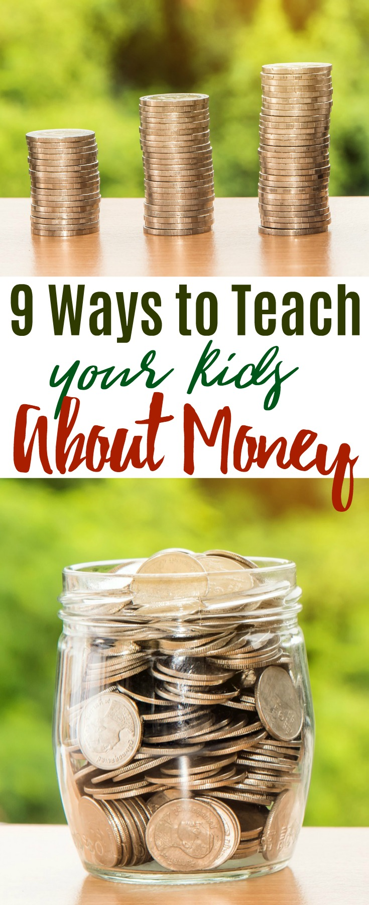 Spelling, geography, math -- these are all things kids learn in school. Sometimes some of the best life lessons are taught within the confines of your house. Here are 9 ways to teach your kids about money. #money #kids #parenting #budget #raisingkids