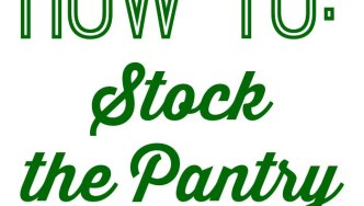 How To Stock the Pantry