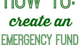 3 Steps to Make An Emergency Fund