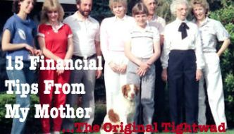 15 Financial Tips From My Mother…the Original Tightwad